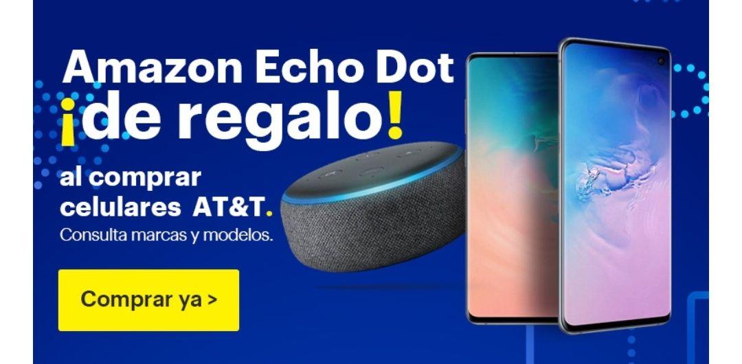 Best buy: Echo Dot de regalo en la compra de un celular AT&T