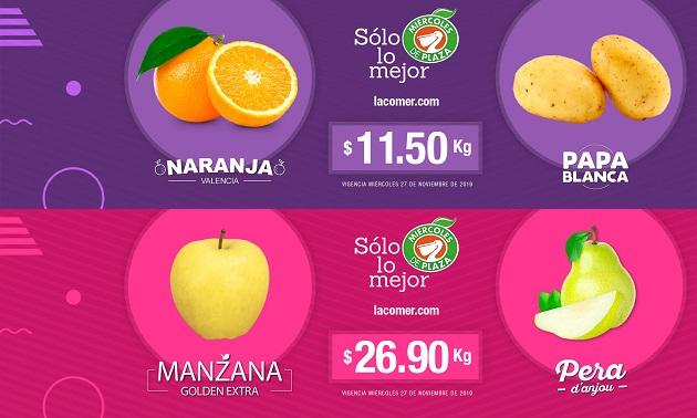 La Comer: Miércoles de Plaza 27 Noviembre: Manzana Golden ó Pera D'anjou $26.90 kg.