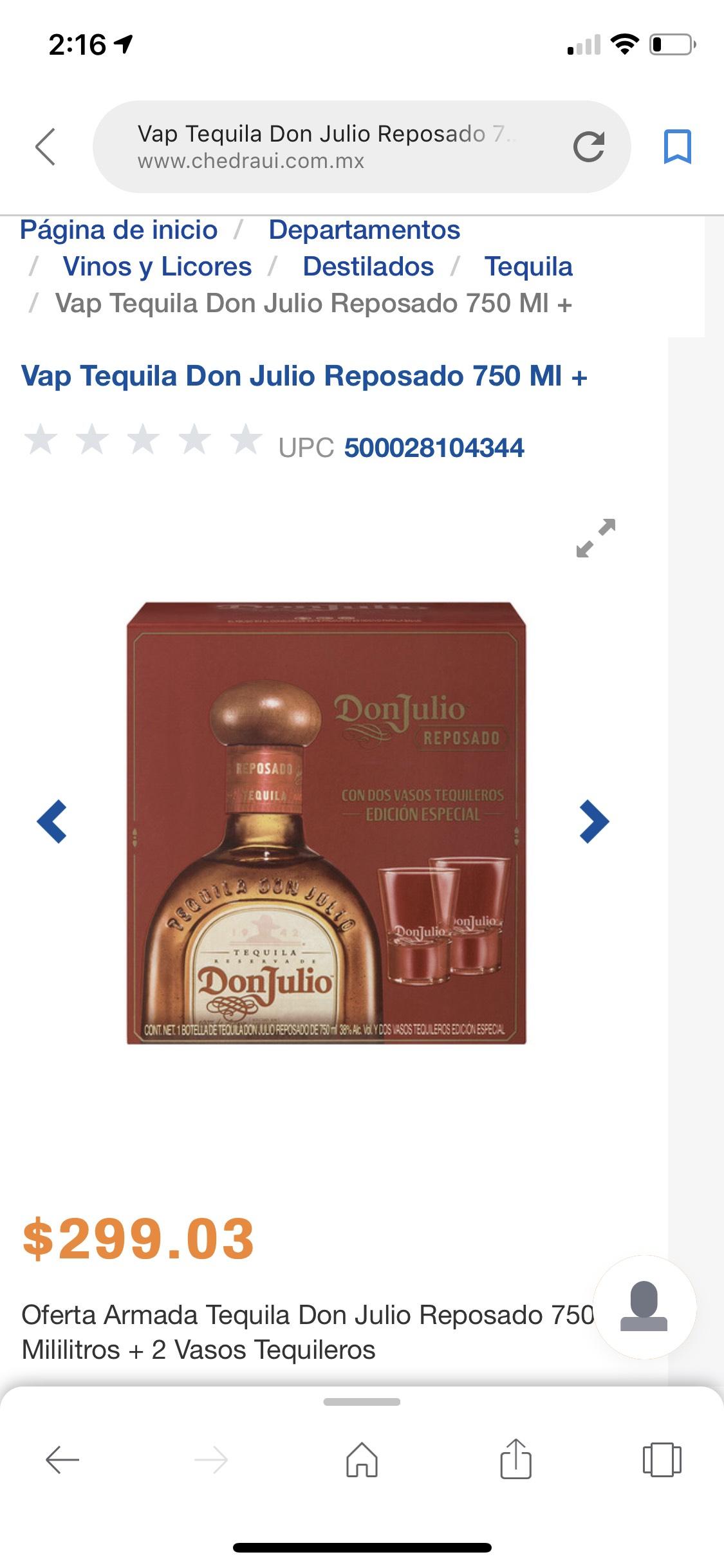 Chedraui: Tequila Don Julio reposado con 2 vasos tequileros