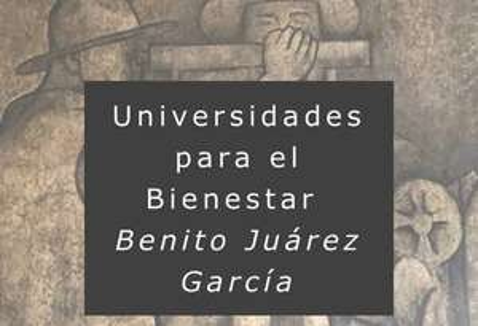 Convocatoria Ingreso a estudios profesionales Universidades para el Bienestar Benito Juárez García