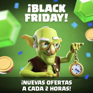 Black friday en clash royale amigos ofertas cada 2 horas por el dia de hoy