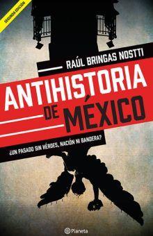 """El Sótano: Libro """"Antihistoria de México"""""""