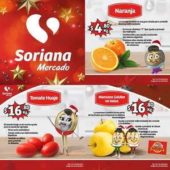 Soriana Mercado y Express: Naranja $4.80 kg... Jitomate Huaje $16.80 kg... Manzana Golden en Bolsa $16.80 kg.