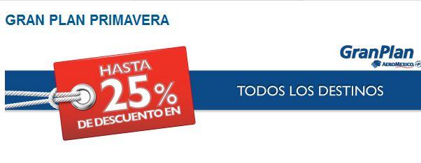 Aeroméxico: hasta 25% de descuento en paquetes Gran Plan