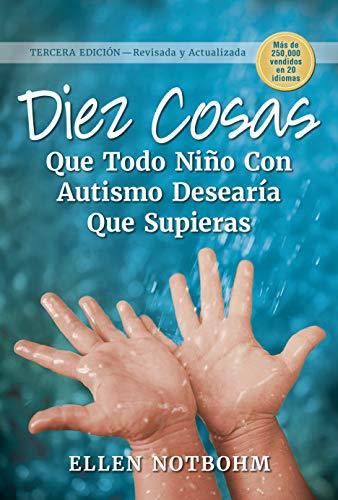 Amazon: Libro Diez Cosas Que Todo Niño Con Autismo Desearía Que Supieras