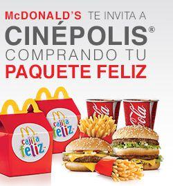 2x1 para Cinépolis comprando Paquete Feliz en  McDonald's