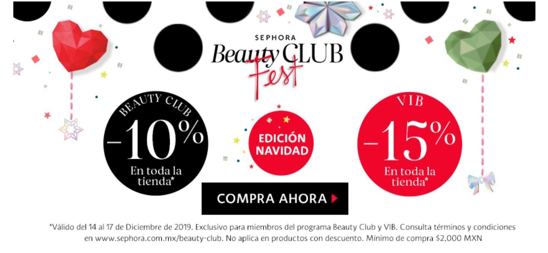 10 a 15% de descuento en toda la tienda a miembros BEAUTY CLUB Y VIB