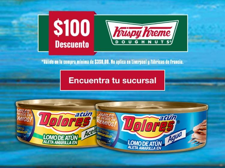 $100 de descuento en compras de $350 en Krispy Kreme comprando Atún Dolores