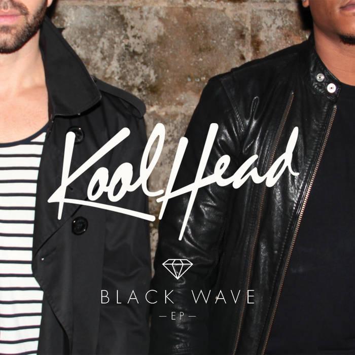 Disco BLACK WAVE EP de KOOL HEAD (en formato AAC, ALAC, FLAC y MP3) por cortesía del artista.