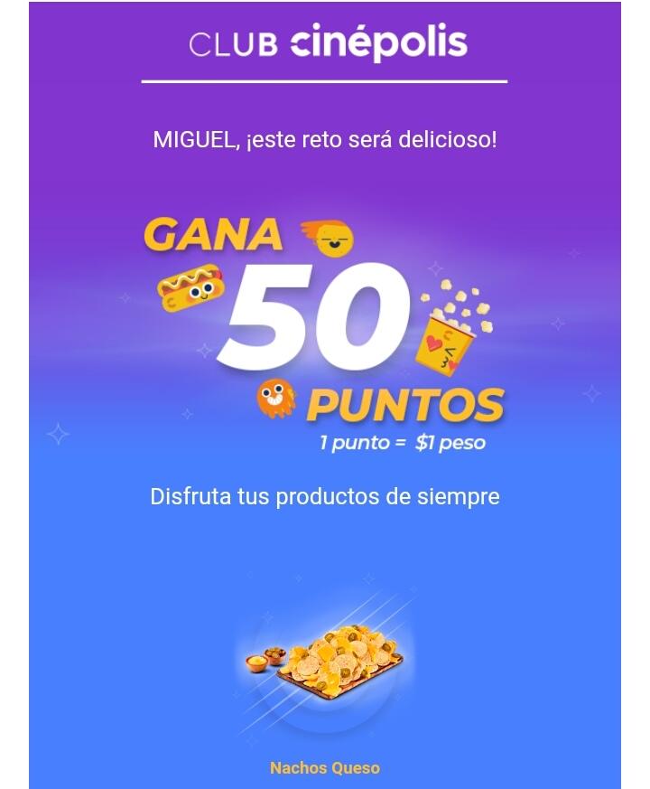 Club Cinepolis: Compra nachos y te suman 50 puntos