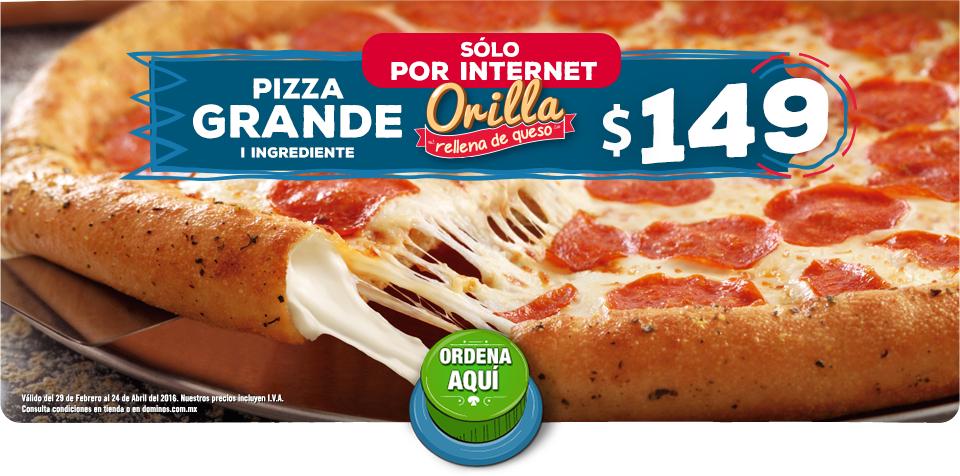 Domino's : Pizza grande orilla rellena a $149
