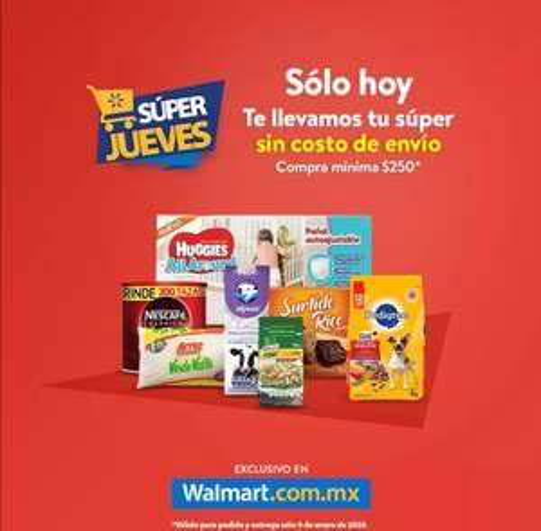 Walmart: Súper Jueves 9 Enero: Gratis costo de envío en pedidos de súper (compra mínima: $250)