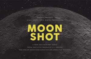 Google Play: Moon Shot, la nueva serie documental de Google (GRATIS)