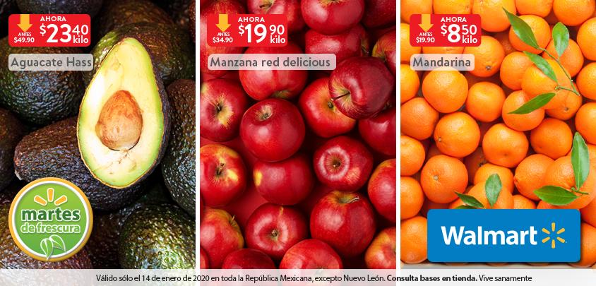 Walmart: Martes de Frescura 14 Enero: Mandarina $8.50 kg... Manzana Red $19.90 kg... Aguacate Hass $23.40 kg.
