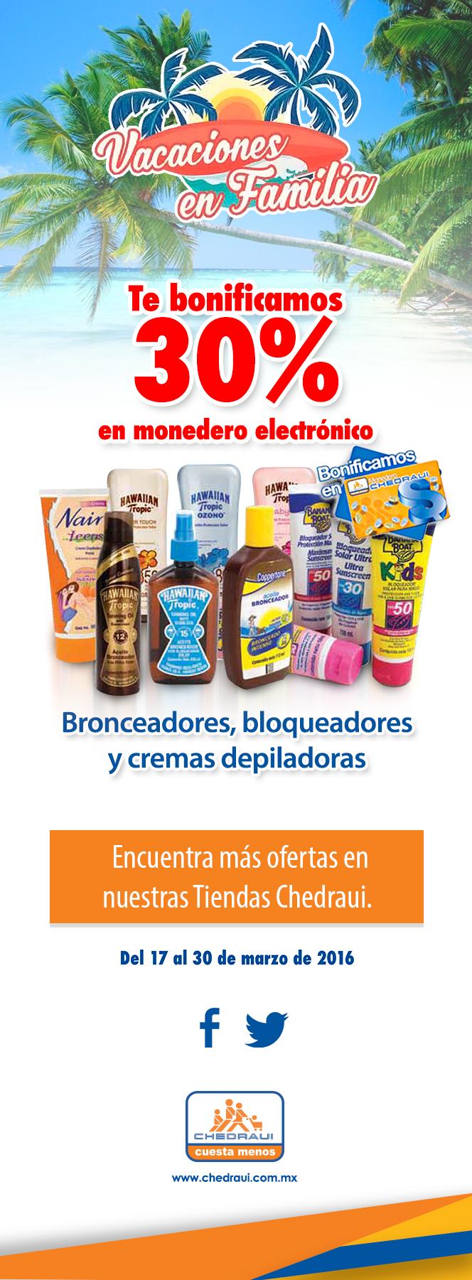Chedraui: Bonificación del 30% en Monedero en bronceadores, bloqueadores y cremas depiladoras