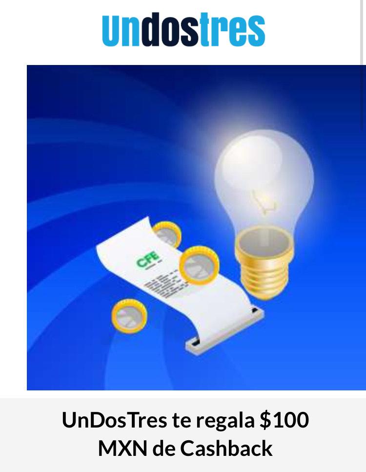 $100 de CashBack en UnDosTres al pagar CFE