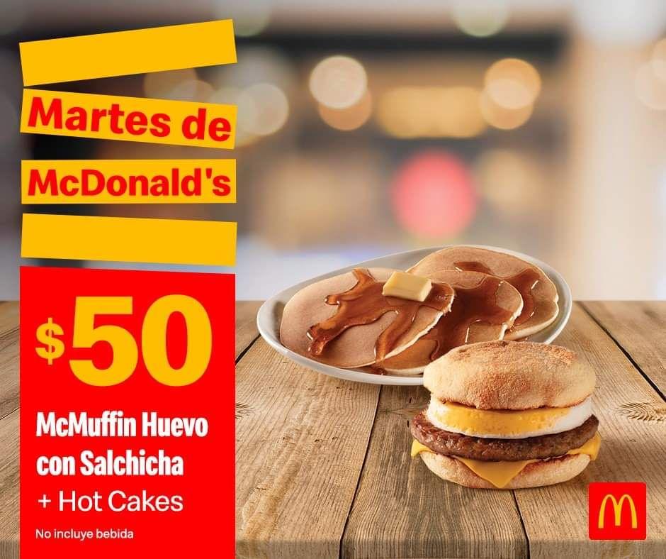 McDonald's: Martes de McDonald's Desayuno 21 Enero: McMuffin Huevo con Salchicha + Hot Cakes $50