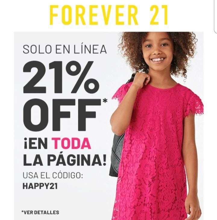 Forever 21: 21% en todo el sitio solo porque hoy es 21 =)