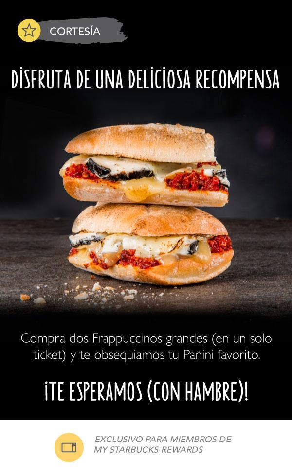 Starbucks: Compra 2 Frapuccinos y te regalan el Panini que tú quieras