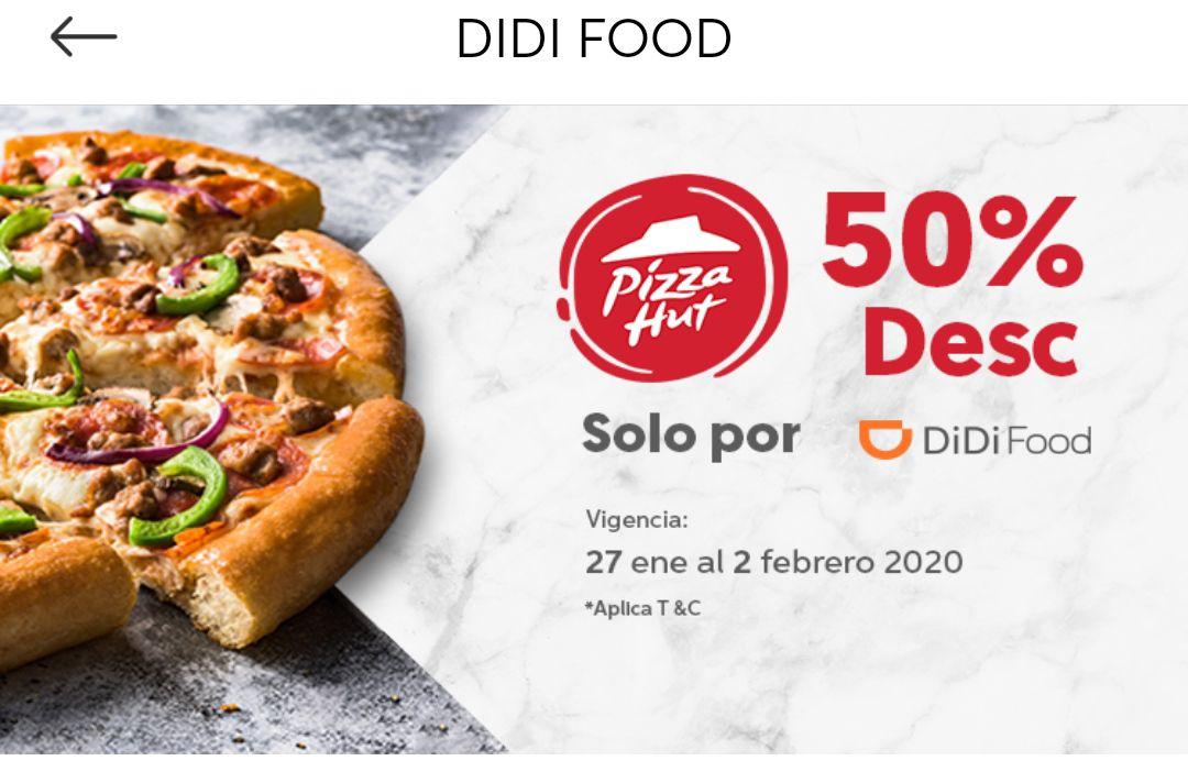 Didi food: 50% de descuento Pizza Hut en Mty y CDMX