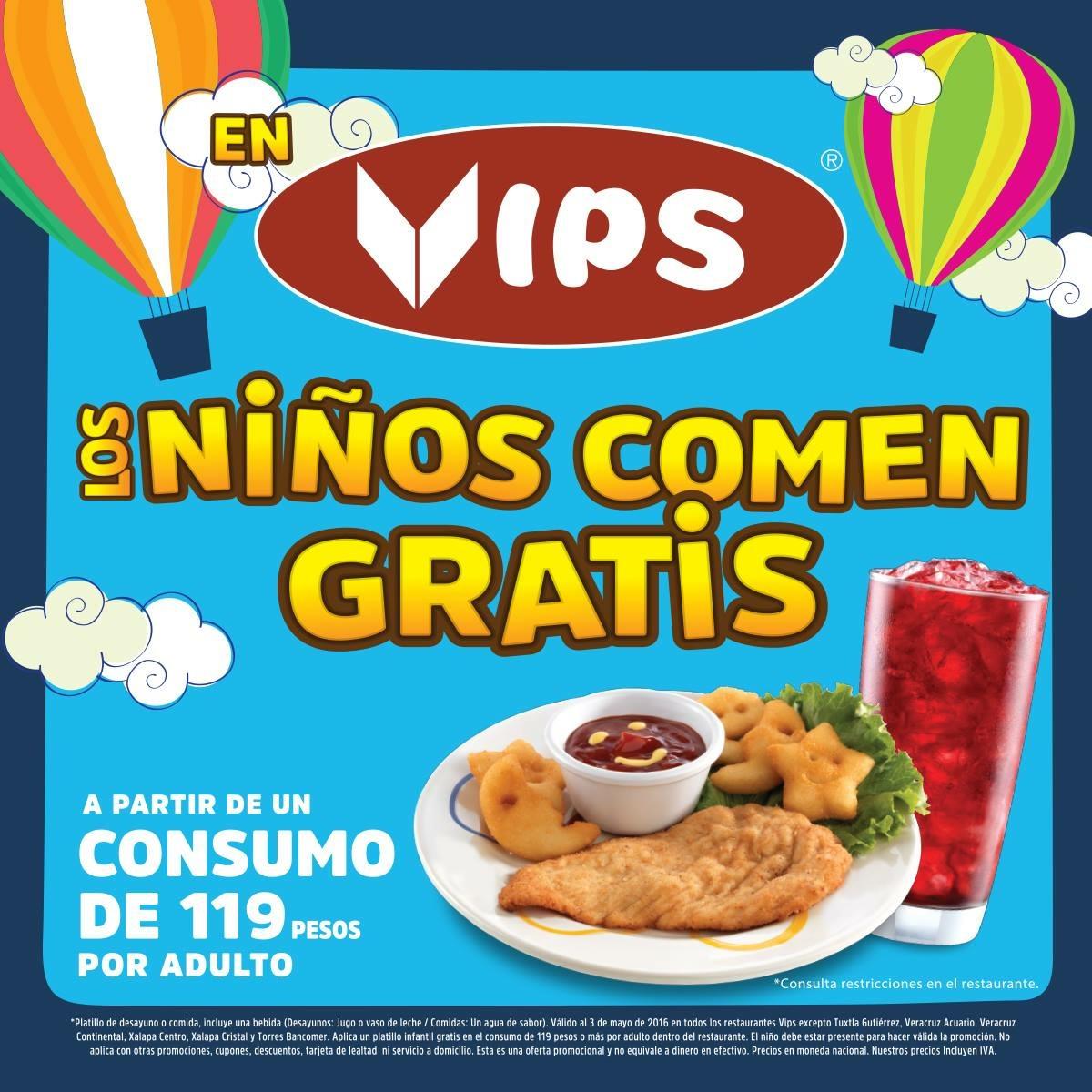 Vips: comida GRATIS para niño en consumo de $119 de un adulto