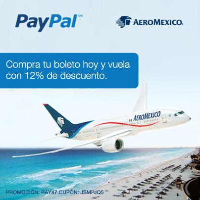 Aeroméxico: 12% de descuento pagando con PayPal