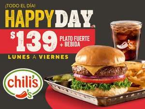 Chili's Happy Day, plato fuerte + bebida.