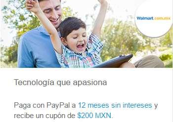 $200 de bonificación en Walmart y $100 de descuento en Soriana con PayPal