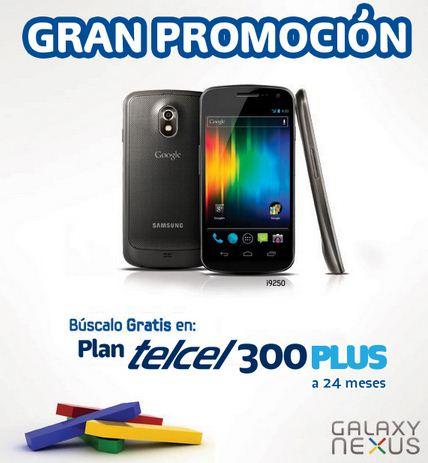 Telcel: Galaxy Nexus gratis en plan de $349 o Samsung Galaxy SIII $999 en plan de $499