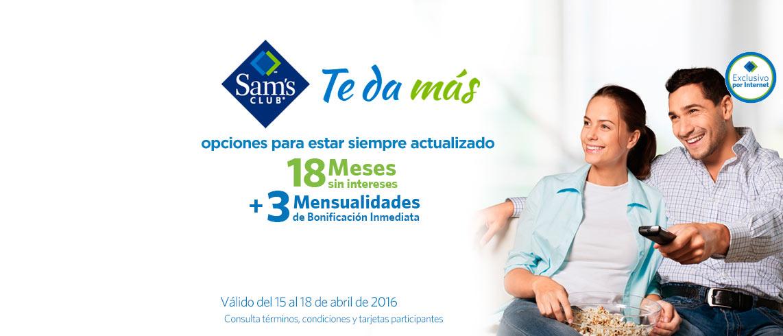 Sam's Club: 18 Meses Sin Intereses y 3 de bonificación en certificado de regalo del 15 al 18 de abril