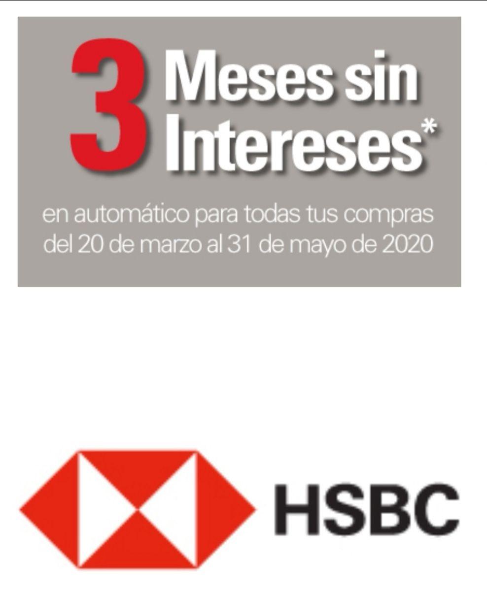 HSBC: 3 meses sin intereses en TODAS LAS COMPRAS