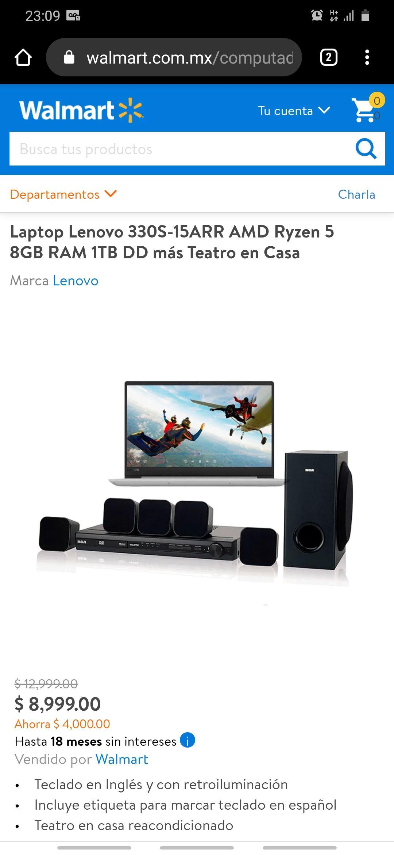 Walmart en línea: Laptop Lenovo 330S-15ARR AMD Ryzen 5 8GB RAM 1TB DD más Teatro en Casa
