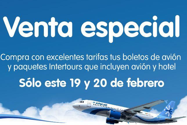 Venta Especial Interjet 19 y 20 de febrero