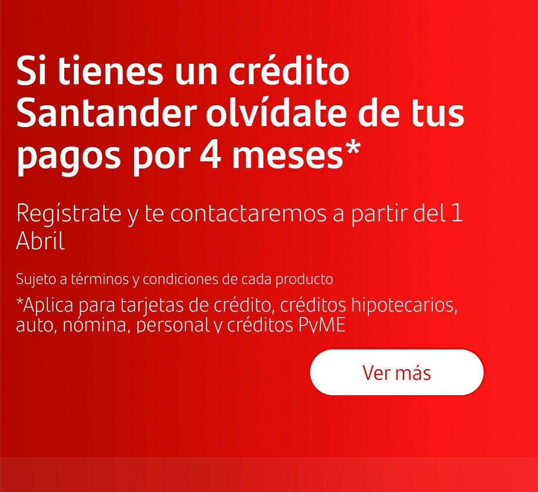 Santander: Pospone tus pagos por 4 meses por la contingencia Covid-19