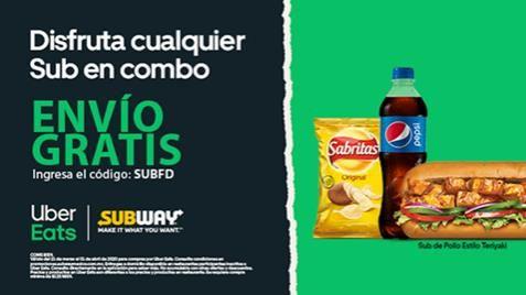 Cupón Subway envío gratis por Uber Eats