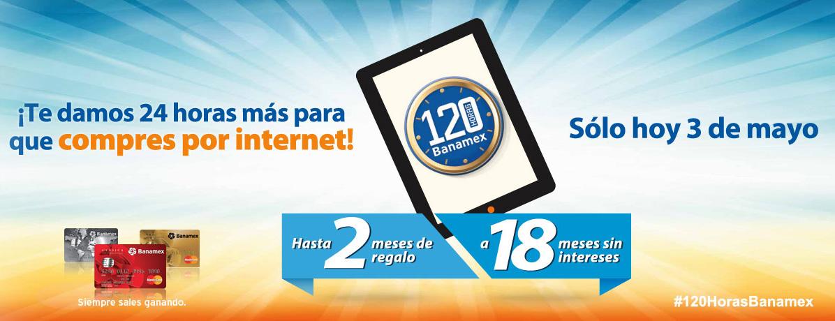120 Horas Banamex 2016 del 28 de abril al 2 de mayo: 18 MSI + hasta 3 meses de bonificación