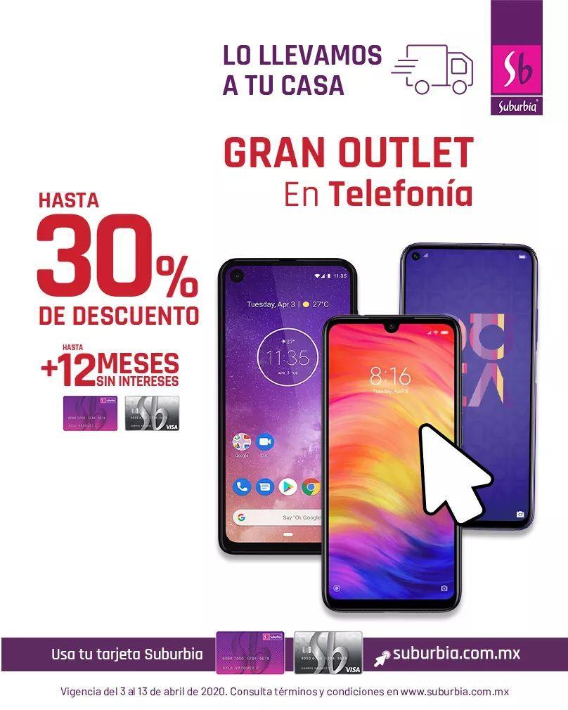 Suburbia: Gran Outlet en Telefonía celular: Hasta 30% de descuento + hasta 12 MSI