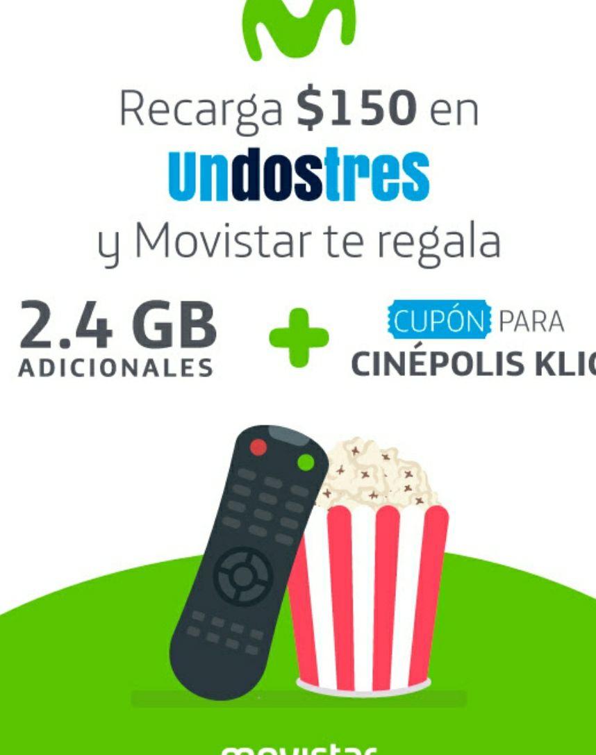 UnDosTres: Recarga $150 en Movistar y recibe 2.4 GB y cupón de Cinépolis Klic