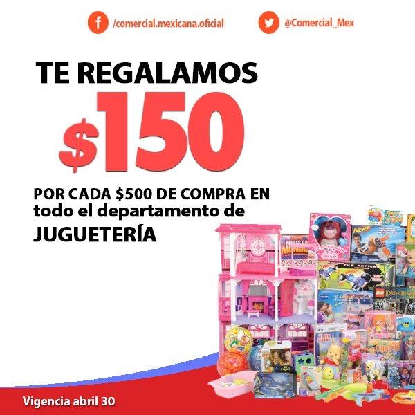 Comercial Mexicana: $150 de descuento por cada $500 de compra en juguetería