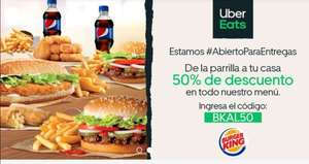 50% de descuento en Burguer King uber eats.