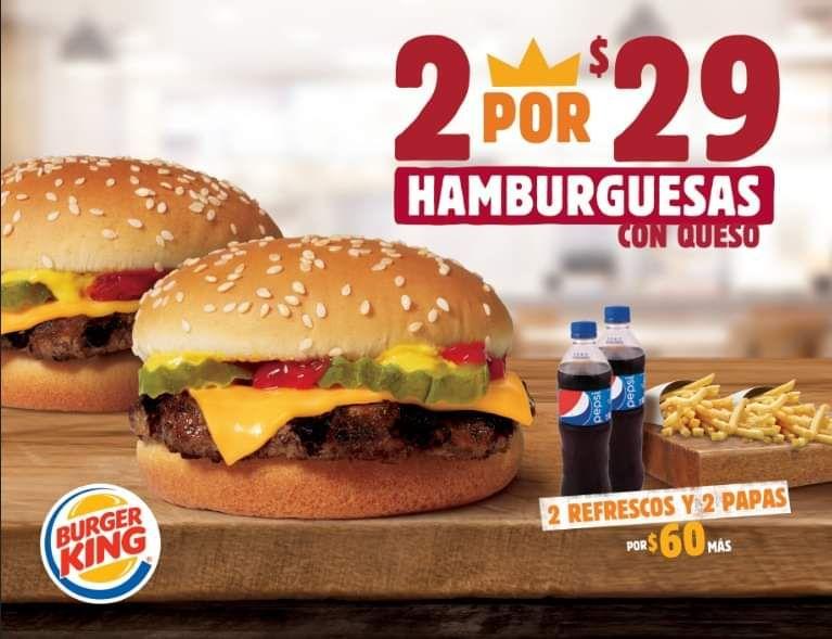 Burger King: 2 hamburguesas con queso por $29