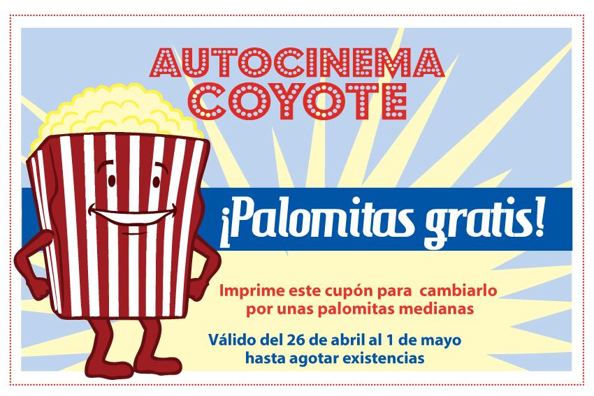 Autocinema Coyote: Palomitas gratis con cupón :D