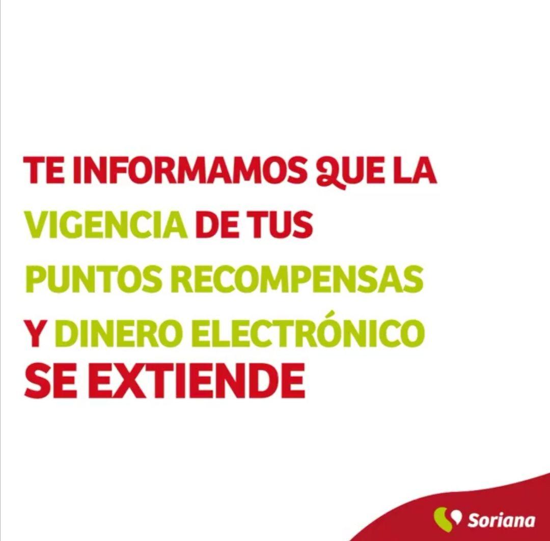 Soriana: Vigencia de Puntos Recompensas y Dinero Electrónico se extiende hasta 31 Octubre