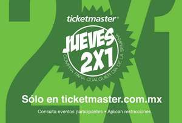 Jueves 2x1 Ticketmaster