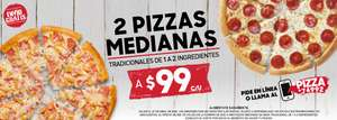 2 Pizzas medianas, 99 cada una - pizza hut