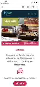 Uber eats: 25% menos en cheesecake factory