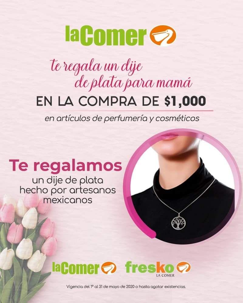 La Comer: Gratis un dije de plata para mamá ó set de cosmetiqueras en la compra mínima de diversos artículos