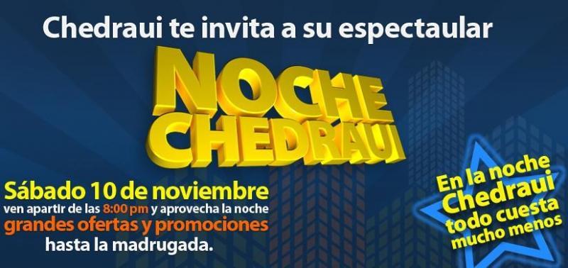 Venta Nocturna en Chedraui enero 26 a partir de las 7
