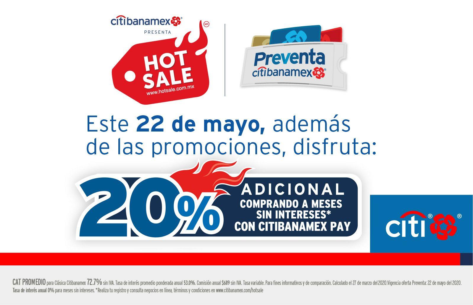 Hot sale 2020:Este 22 de mayo disfruta el 20% adicional comprando a meses sin intereses con citibanamex pay