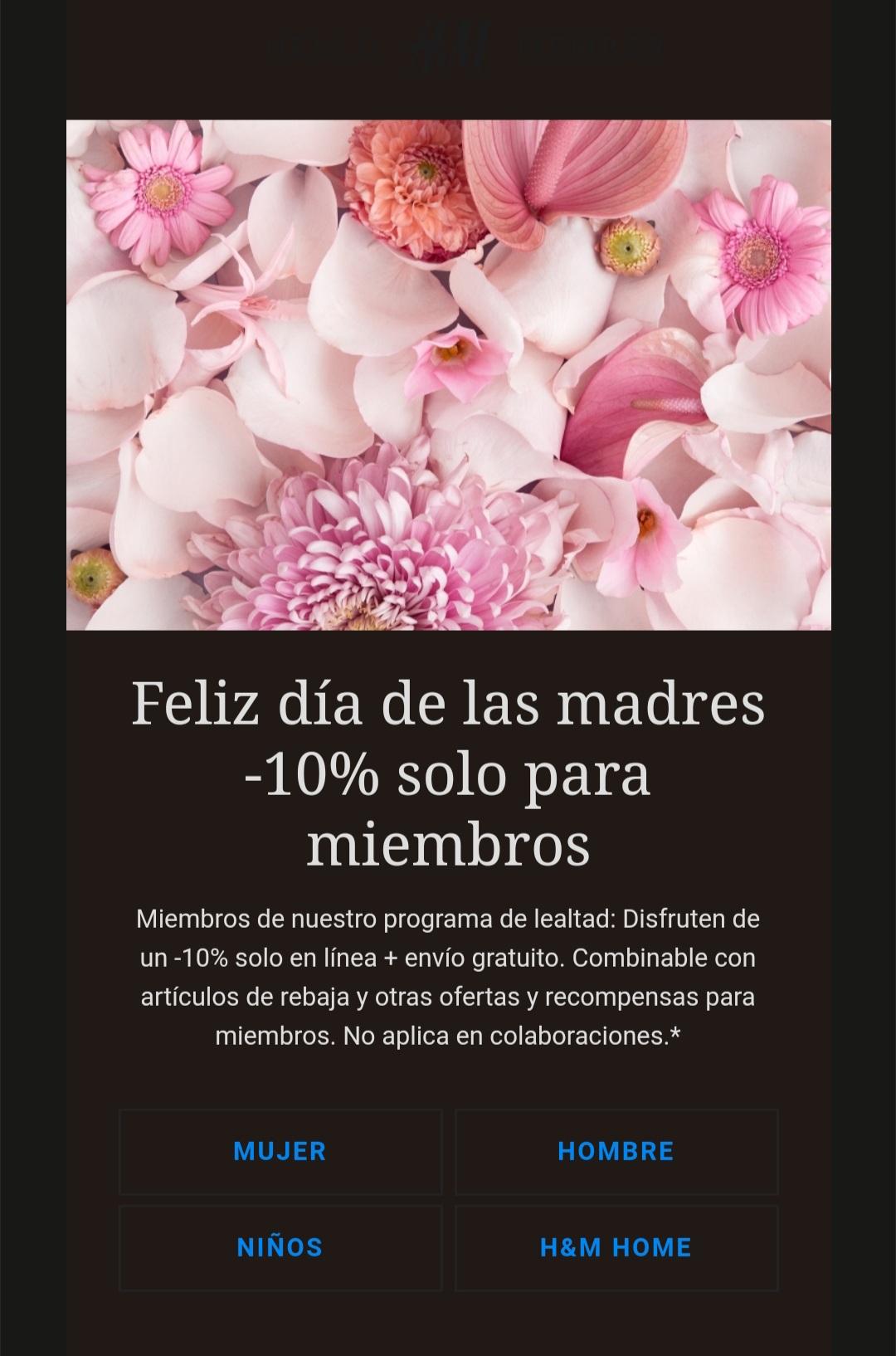 H&M:10% y envío gratis por día de las madres.
